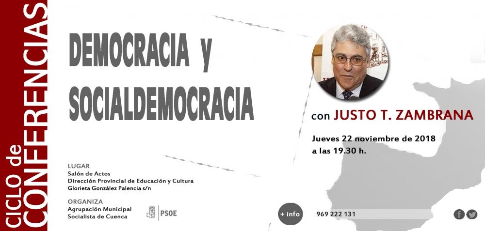 La Agrupaci�n Local del PSOE de Cuenca organiza una conferencia con el pol�tico Justo T. Zambrana